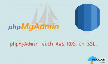 ตั้งค่า phpMyAdmin บน Kubernetes ให้เชื่อมต่อไปยัง AWS RDS เเบบ SSL
