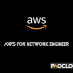 AWS for Network Engineer